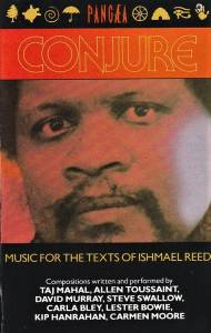 Conjure: Music For The Texts Of Ishmael Reed (Tape) - Bild 1