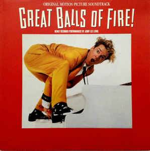 Cover - Jackie Brenston & His Delta Cats: Great Balls Of Fire - Original Motion Picture Soundtrack