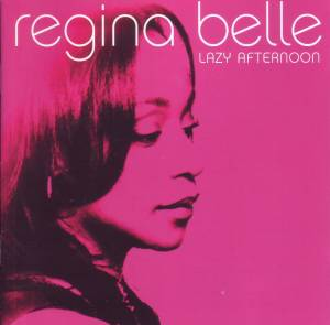 Cover - Regina Belle: Lazy Afternoon