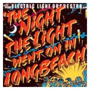Electric Light Orchestra: Night The Light Went On (In Long Beach), The - Cover