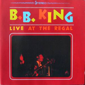 Cover - B.B. King: Live At The Regal