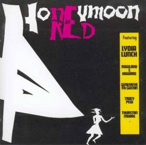 Cover - Lydia Lunch: Honeymoon In Red