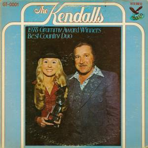 Cover - Kendalls, The: 1978 Grammy Award Winners - Best Country Duo