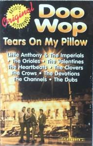 Cover - Channels, The: Doo Wop - Tears On My Pillow