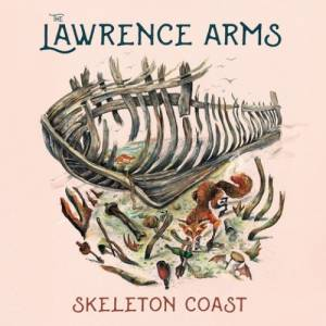 Cover - Lawrence Arms, The: Skeleton Coast