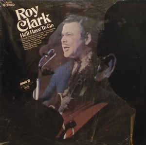 Cover - Roy Clark: He'll Have To Go