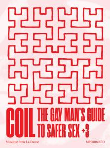 Coil: The Gay Man's Guide To Safer Sex + 3 (Tape) - Bild 1