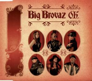 Big Brovaz: OK - Cover