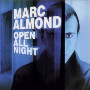 Marc Almond: Open All Night - Cover