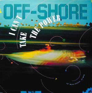 Off-Shore: I Can't Take The Power - Cover