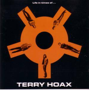 Cover - Terry Hoax: Life In Times Of...