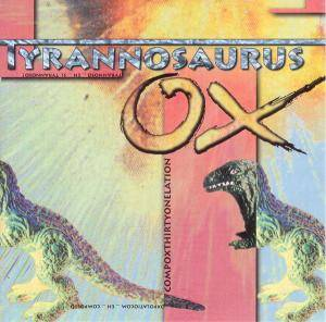 OX-Compilation #31: Tyrannosaurus OX, The - Cover
