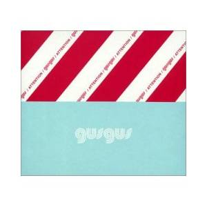 Cover - GusGus: Attention