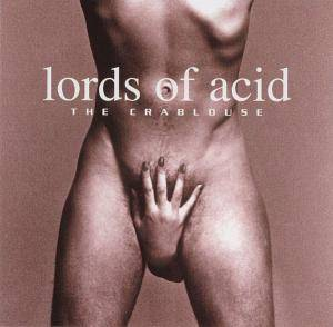 Cover - Lords Of Acid: Crablouse, The