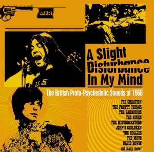 Cover - Loose Ends: Slight Disturbance In My Mind - The British Proto-Psychedelic Sounds Of 1966, A