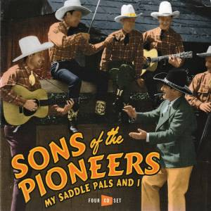 Cover - Sons Of The Pioneers, The: My Saddle Pals And I