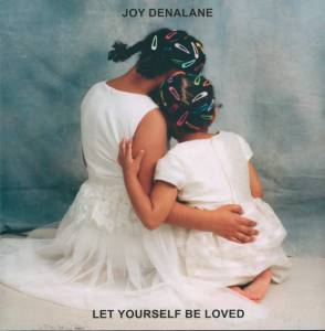 Cover - Joy Denalane: Let Yourself Be Loved