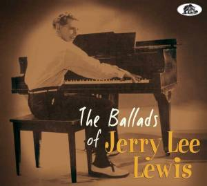 Jerry Lee Lewis: The Ballads Of Jerry Lee Lewis (CD) - Bild 1