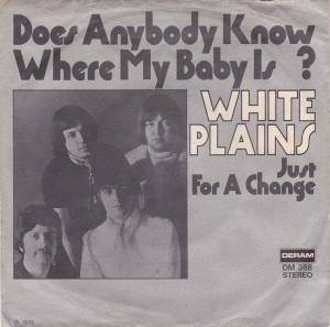 Cover - White Plains: Does Anybody Know Where My Baby Is