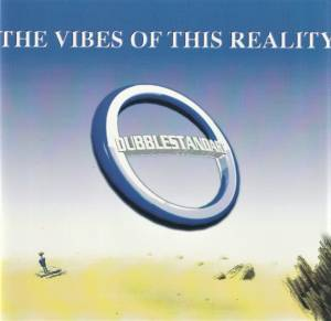 Cover - Dubblestandart: Vibes Of This Reality, The