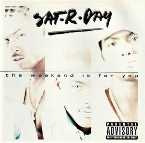 Sat-R-Day: The Weekend Is For You (CD) - Bild 1