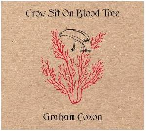 Cover - Graham Coxon: Crow Sit On Blood Tree