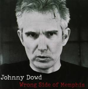Cover - Johnny Dowd: Wrong Side Of Memphis