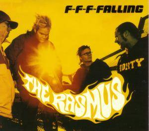 Cover - Rasmus, The: F-F-F-Falling