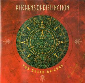 Cover - Kitchens Of Distinction: Death Of Cool, The