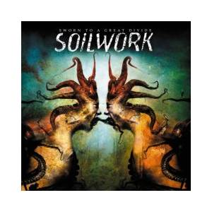 Soilwork: Sworn To A Great Divide - Cover