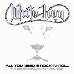 Cover - White Lion: All You Need Is Rock 'n' Roll - The Complete Albums 1985-1991