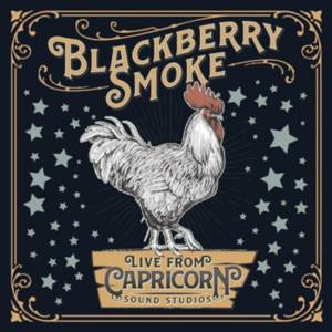 Cover - Blackberry Smoke: Live From Capricorn Sound Studios