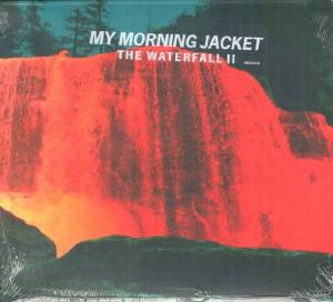 Cover - My Morning Jacket: Waterfall II, The