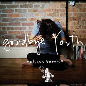 Cover - Melissa Ferrick: Goodbye Youth
