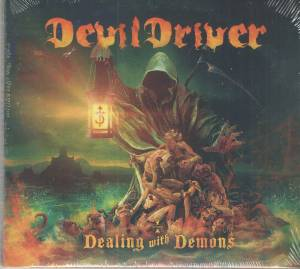 Cover - DevilDriver: Dealing With Demons Vol. 1