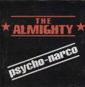 Cover - Almighty, The: Psycho-Narco