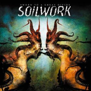 Soilwork: Sworn To A Great Divide (CD) - Bild 1