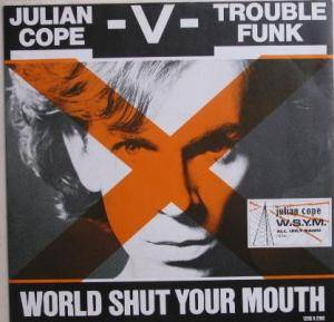 Julian Cope: World Shut Your Mouth - Cover