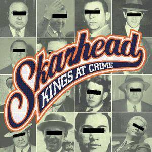 Cover - Skarhead: Kings At Crime
