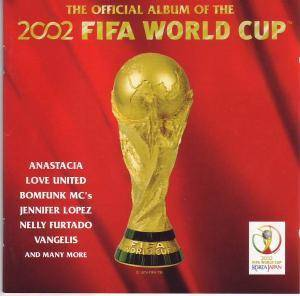 Cover - Mónica Naranjo: Official Album Of The 2002 Fifa World Cup, The