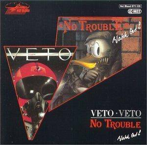 Cover - No Trouble: Veto / Watch Out!