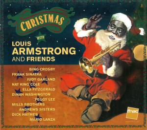 Christmas With Louis Armstrong And Friends (CD) - Bild 1