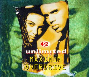 2 Unlimited: Maximum Overdrive (Single-CD) - Bild 1