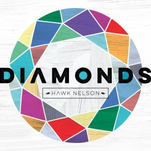 Cover - Hawk Nelson: Diamonds