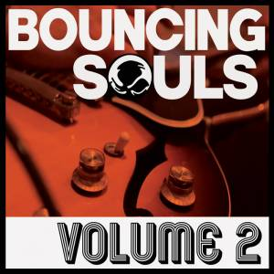 Cover - Bouncing Souls, The: Volume 2