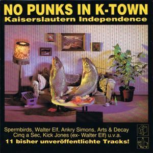 No Punks In K-Town - Kaiserslautern Independence - Cover