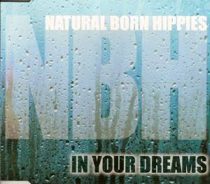Cover - Natural Born Hippies: In Your Dreams