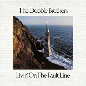 Cover - Doobie Brothers, The: Livin' On The Fault Line