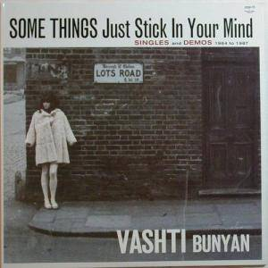 Cover - Vashti Bunyan: Some Things Just Stick In Your Mind (Singles And Demos 1964 To 1967)