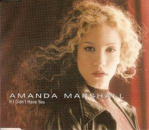 Cover - Amanda Marshall: If I Didn't Have You
